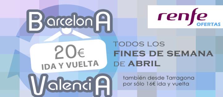 Oferta Renfe Barcelona Valencia ida y vuelta