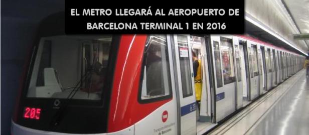 El metro llegara al Aeropuerto de Barcelona en 2016