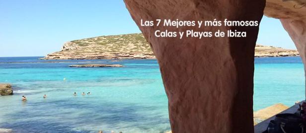 Las 7 Mejores y famosas calas y playas de Ibiza
