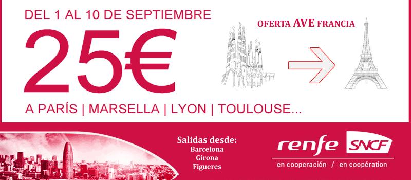 Renfe oferta billetes de ave barcelona francia desde 25 for Billetes de avion baratos barcelona paris