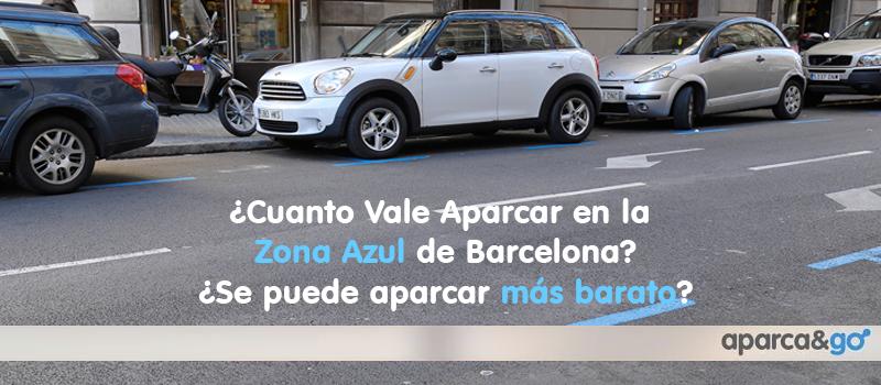 Aparcar mas barato que en la zona azul de barcelona