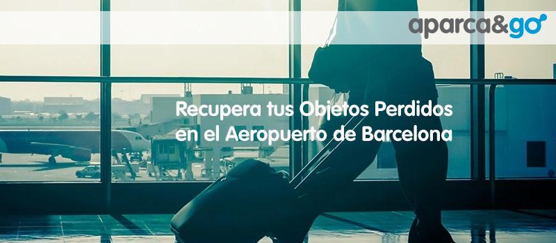 Objetos Perdidos Aeropuerto de Barcelona