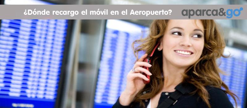 Recargar el movil en el aeropuerto de barcelona y madrid